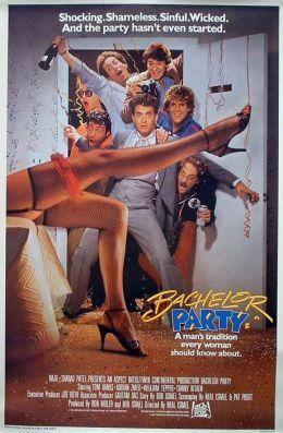 """Постер к фильму """"Мальчишник"""" /Bachelor Party/ (1984)"""