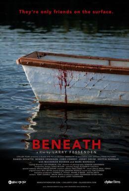 """Постер к фильму """"Beneath"""" /Beneath/ (2013)"""