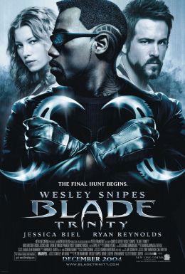 "Постер к фильму ""Блэйд 3: Троица"" /Blade: Trinity/ (2004)"