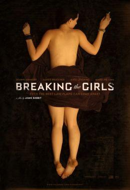 """Постер к фильму """"Расставаясь с девушками"""" /Breaking the Girls/ (2013)"""