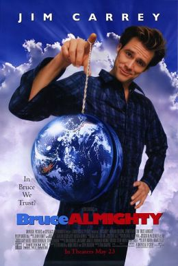 """Постер к фильму """"Брюс Всемогущий"""" /Bruce Almighty/ (2003)"""