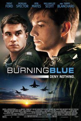 """Постер к фильму """"Горящая синева"""" /Burning Blue/ (2013)"""