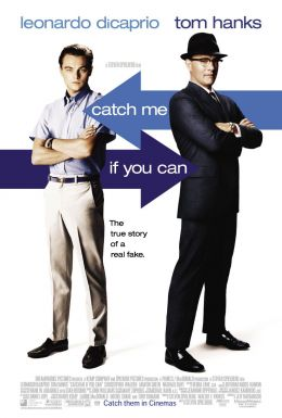 """Постер к фильму """"Поймай меня, если сможешь"""" /Catch Me If You Can/ (2002)"""