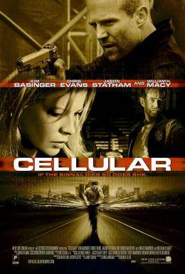 """Постер к фильму """"Сотовый"""" /Cellular/ (2004)"""