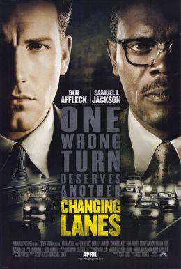"""Постер к фильму """"В чужом ряду"""" /Changing Lanes/ (2002)"""