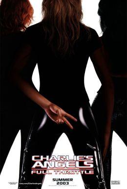 """Постер к фильму """"Ангелы Чарли: Только вперед"""" /Charlie's Angels: Full Throttle/ (2003)"""