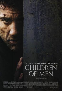"""Постер к фильму """"Дитя человеческое"""" /Children of Men/ (2006)"""