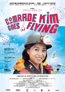 """Постер к фильму """"Товарищ Ким отправляется в полет"""" /Comrade Kim Goes Flying/ (2012)"""