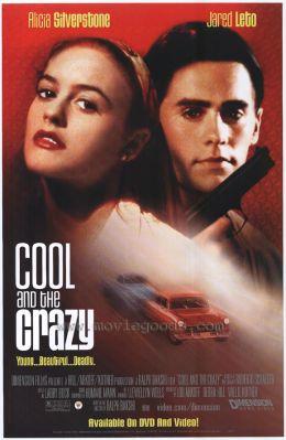 """Постер к фильму """"Крутые и чокнутые"""" /Cool and the Crazy (1994)/ (1994)"""