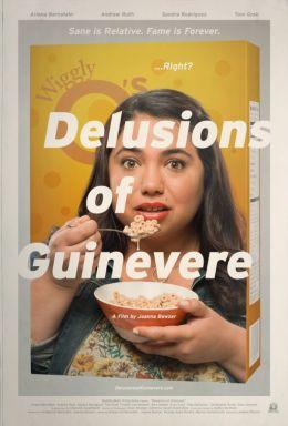 """Постер к фильму """"Delusions of Guinevere"""" /Delusions of Guinevere/ (2013)"""