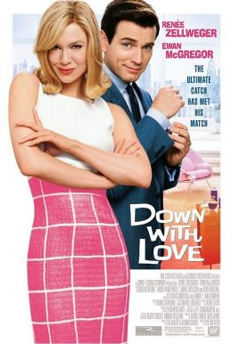 """Постер к фильму """"К черту любовь!"""" /Down with Love/ (2003)"""