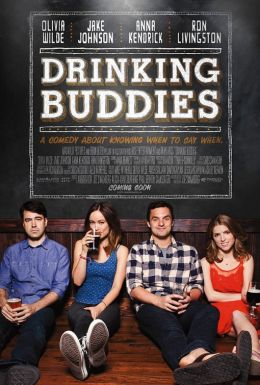 "Постер к фильму ""Собутыльники"" /Drinking Buddies/ (2013)"