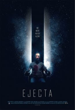 "Постер к фильму ""Ejecta"" /Ejecta/ (2014)"