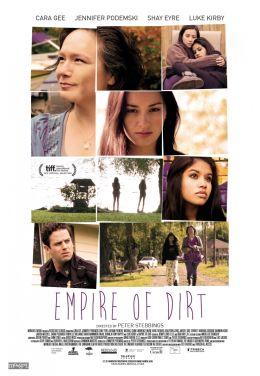 """Постер к фильму """"Империя грязи"""" /Empire of Dirt/ (2013)"""