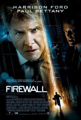 """Постер к фильму """"Огненная стена"""" /Firewall/ (2006)"""