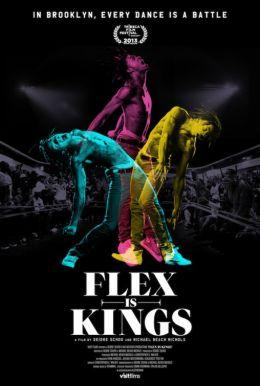 """Постер к фильму """"Flex Is Kings"""" /Flex Is Kings/ (2013)"""