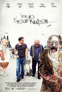 "Постер к фильму ""For No Good Reason"" /For No Good Reason/ (2012)"