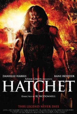 """Постер к фильму """"Топор 3"""" /Hatchet III/ (2013)"""