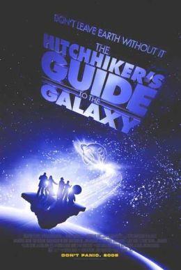 """Постер к фильму """"Автостопом по Галактике"""" /The Hitchhiker's Guide to the Galaxy/ (2005)"""