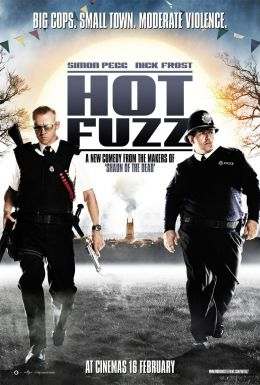 "Постер к фильму ""Типа крутые легавые"" /Hot Fuzz/ (2007)"