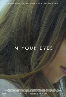 """Постер к фильму """"В твоих глазах"""" /In Your Eyes/ (2014)"""