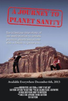 """Постер к фильму """"A Journey to Planet Sanity"""" /A Journey to Planet Sanity/ (2013)"""