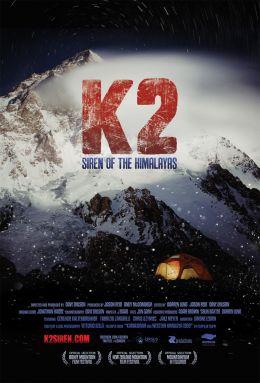"""Постер к фильму """"K2: Siren of the Himalayas"""" /K2: Siren of the Himalayas/ (2012)"""