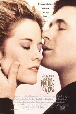 """Постер к фильму """"Прелюдия к поцелую"""" /Prelude To A Kiss/ (1992)"""