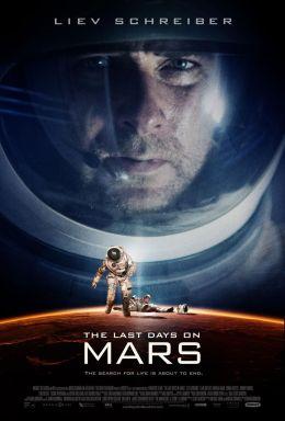 """Постер к фильму """"Последние дни на Марсе"""" /Last Days on Mars/ (2013)"""