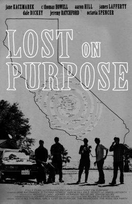 """Постер к фильму """"Lost on Purpose"""" /Lost on Purpose/ (2013)"""