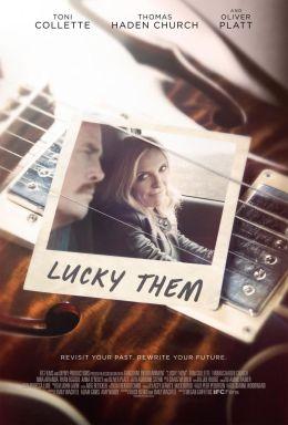 "Постер к фильму ""Везунчики"" /Lucky Them/ (2013)"