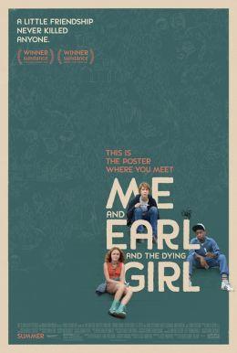 "Постер к фильму ""Я, Эрл и умирающая девушка"" /Me and Earl and the Dying Girl/ (2015)"