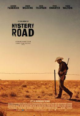 "Постер к фильму ""Mystery Road"" /Mystery Road/ (2013)"