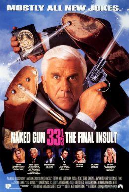 """Постер к фильму """"Голый пистолет 33 1/3: последний выпад"""" /Naked Gun 33 1/3: The Final Insult/ (1994)"""