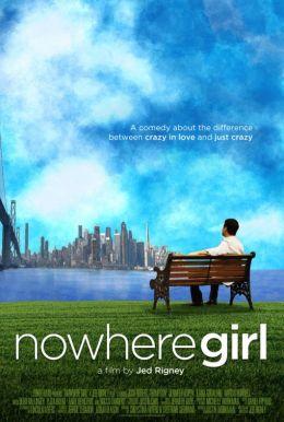 "Постер к фильму ""Nowhere Girl"" /Nowhere Girl/ (2013)"