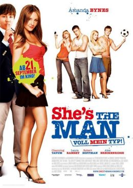 "Постер к фильму ""Она - мужчина"" /She's the Man/ (2006)"