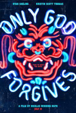 """Постер к фильму """"Только Бог простит"""" /Only God Forgives/ (2013)"""