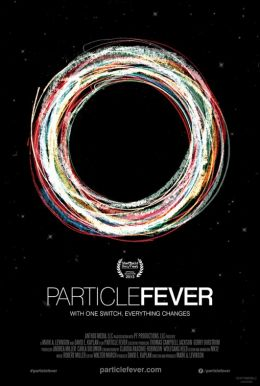 """Постер к фильму """"Particle Fever"""" /Particle Fever/ (2013)"""
