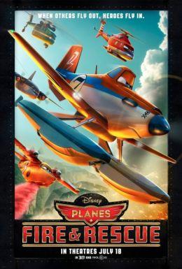 """Постер к фильму """"Самолеты: Огонь и вода"""" /Planes: Fire & Rescue/ (2014)"""
