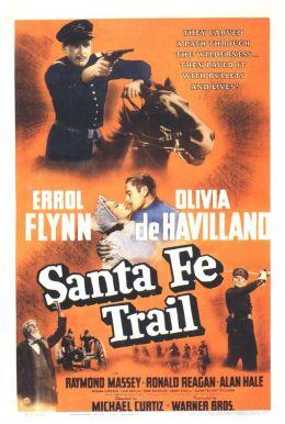 "Постер к фильму ""Дорога на Санта-Фе"" /Santa Fe Trail/ (1940)"
