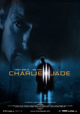 "Постер к фильму ""Чарли Джейд"" /Charlie Jade/ (2005)"