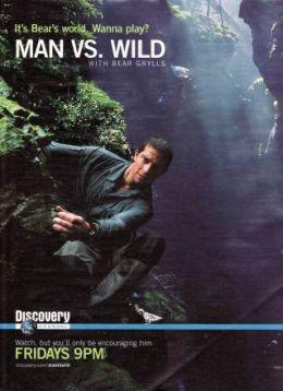 """Постер к фильму """"Выжить любой ценой"""" /Man vs. Wild/ (2006)"""