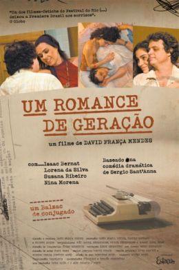 """Постер к фильму """"Новое поколение"""" /Um Romance de Geracao/ (2008)"""