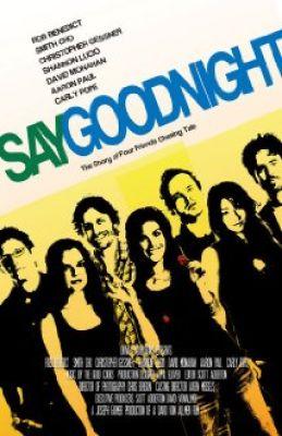 """Постер к фильму """"Пожелай спокойной ночи"""" /Say Goodnight/ (2008)"""