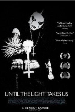 "Постер к фильму ""Пока свет не заберёт нас"" /Until the Light Takes Us/ (2008)"