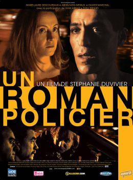 """Постер к фильму """"Полицейский роман"""" /Un roman policier/ (2008)"""