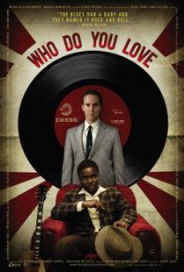 """Постер к фильму """"Почему вы любите?"""" /Who Do You Love/ (2008)"""