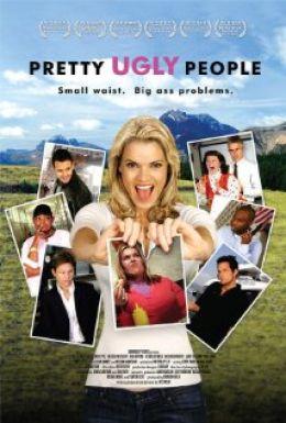 """Постер к фильму """"Прекрасные уродцы"""" /Pretty Ugly People/ (2008)"""