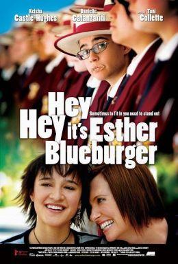 """Постер к фильму """"Привет, это я"""" /Hey Hey It's Esther Blueburger/ (2008)"""