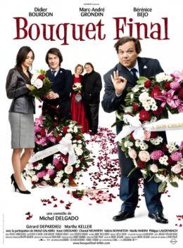 """Постер к фильму """"Прощальный букет"""" /Bouquet final/ (2008)"""